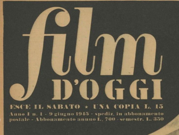 film d'oggi Anno I n. 1 Roma, 9 giugno 1945