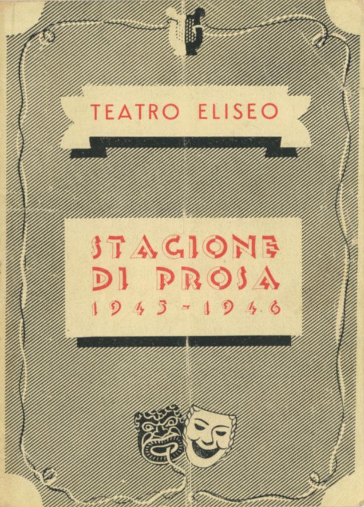 Teatro Eliseo Stagione di Prosa 1945-1946