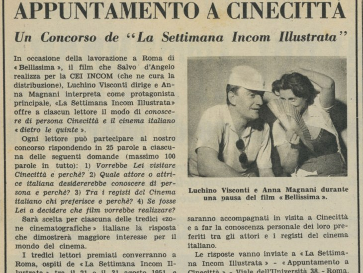 Luchino Visconti, Anna Magnani. Concorso Appuntamento a Cinecittà luglio 1951