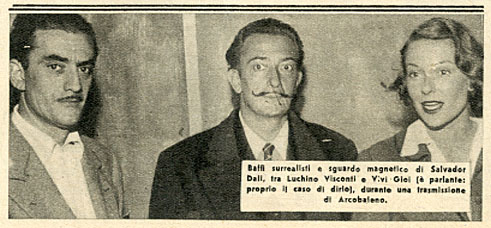 Luchino Visconti, Salvador Dali e Vivi Gioi