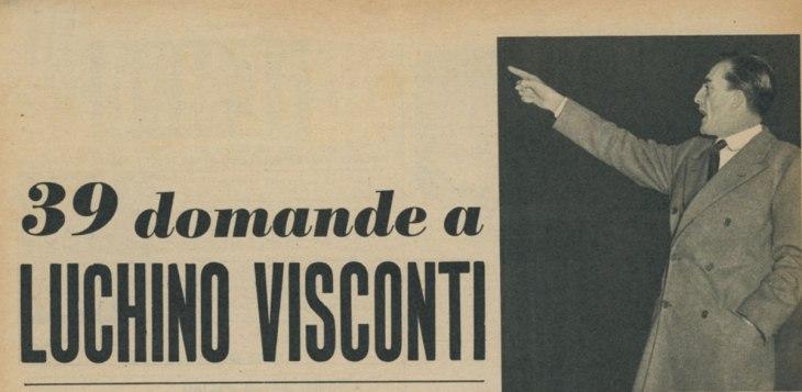 39 domande a Luchino Visconti