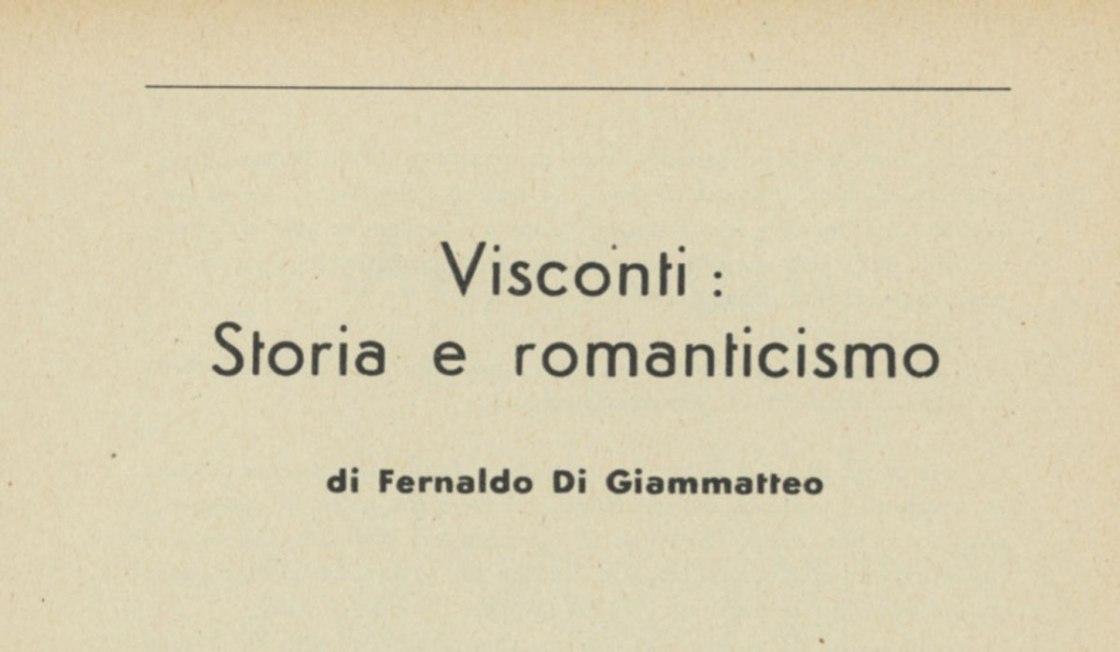 Visconti: Storia e romanticismo
