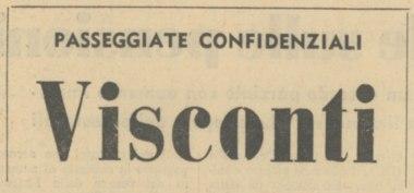 Passeggiate confidenziali: Visconti