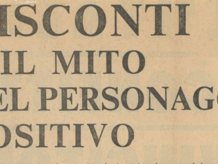Visconti e il mito del personaggio positivo