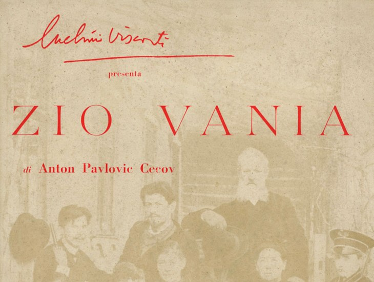 Luchino Visconti presenta Zio Vania di Anton Pavlovic Cecov