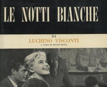 Le notti bianche di Luchino Visconti