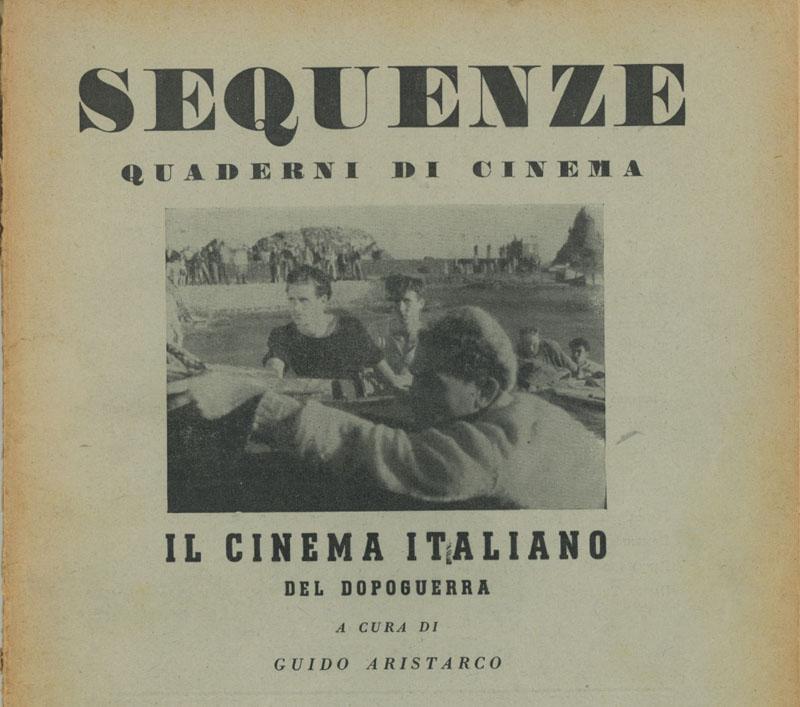 Il cinema italiano del dopoguerra a cura di Guido Aristarco